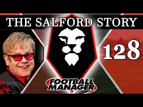The Salford Story | Part 128 | ROCKET MAN | Football Manager 2016