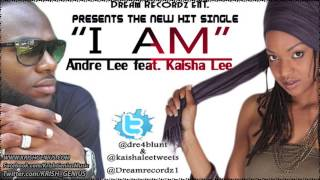 Andre Lee & Kaisha Lee - I Am - Dec 2012