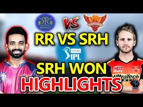 IPL 2018 LIVE MATCH:RR Vs SRH Live Match Live Score,Live Streaming Online Score:SRH WON