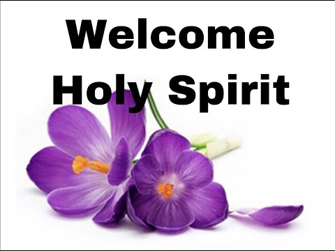 Welcome Holy Spirit Music Videos