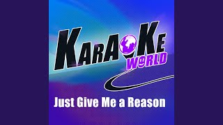 Nate Ruess - Just Give Me a Reason (Originally Performed by Pink)[Karaoke Version]