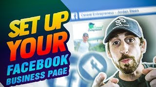 Facebook Business Page - Setup the RIGHT WAY