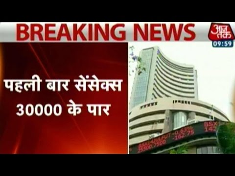 Sensex Crosses 30,000 For The First Time