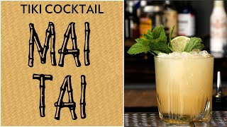 Tiki Cocktail: Mai Tai