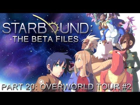 Starbound: The Beta Files – Part 20: Overworld Tour #2