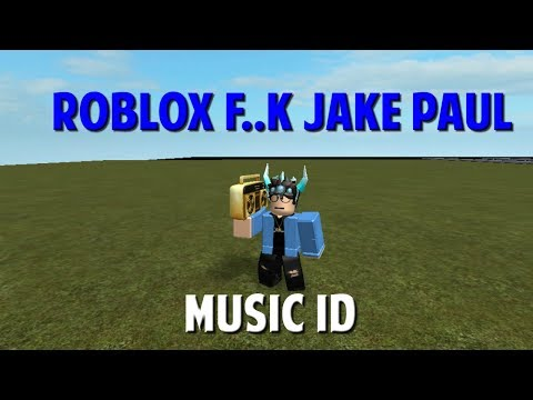 roblox song id ( jake paul ) | doovi