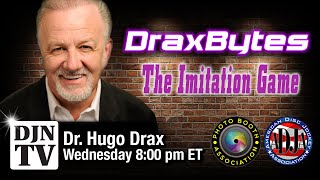 The Imitation Game on DraxBytes with Dr. Drax | #DJNTV | Episode 7