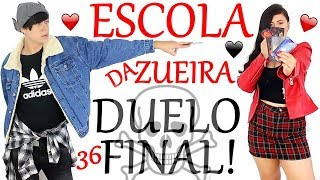 ESCOLA DA ZUEIRA 36 DUELO FINAL!!