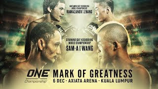 Live in HD ONE Championship MARK OF GREATNESS