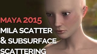 New SUBSURFACE SCATTERING in MAYA 2015 tutorial - MILA SCATTER