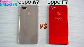 Oppo A7 vs Oppo F7 Speed Test and Camera Comparison