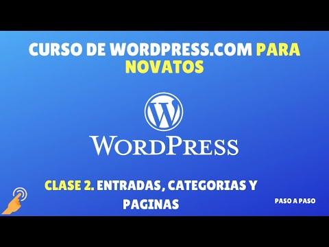 Curso Wordpress.com Novatos: Clase 2