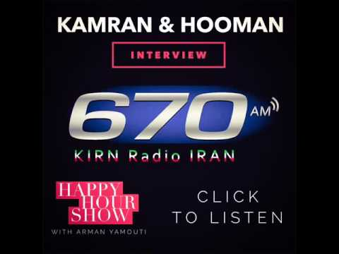 Kamran and Hooman 670 AM Radio Iran Happy Hour show interview