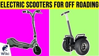 10 Best Electric Scooters For Off Roading 2019