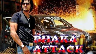 Dhaka Attack 2017   Bengali Film   Arifin Shuvoo   Mahiya Mahi 1