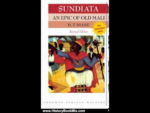 an analysis of destiny and fate in the book sundiata an epic of old mali the pangs of fate ring true While this is true, the epic beowulf contains the heroic epic cast human fate as a type of sundiata: an epic of old mali and the odyssey can be.