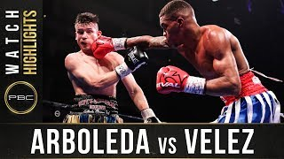 Arboleda vs Velez HIGHLIGHTS: February 8, 2020 - PBC on Showtime