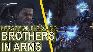 Starcraft II: Legacy of the Void Mission 5 - Brothers in Arms