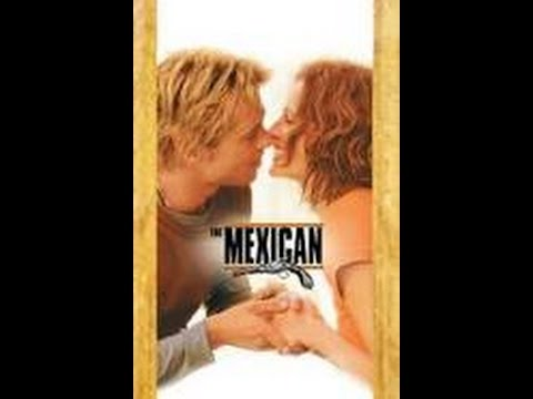 The Mexican 2001 Movie /  Brad Pitt & Julia Roberts streaming vf