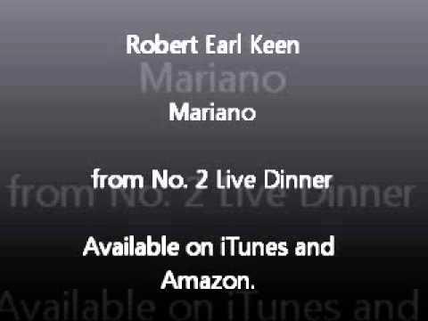 Robert Earl Keen - Mariano