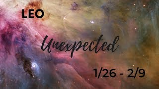 LEO: The Unexpected 1/26 - 2/9