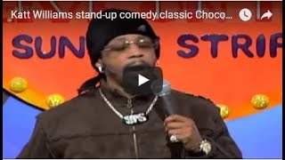 Katt Williams  stand-up comedy classic  Chocolate Sundaes