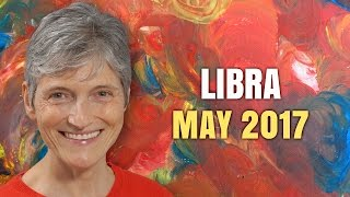 LIBRA MAY 2017 HOROSCOPE | Barbara Goldsmith Astrologer