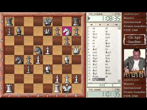 Anand vs Karjakin Bilbao 2012. Ajedrez online comentado en español, Anand Karjakin Bilbao 2012