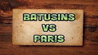 BATUSINS VS PARIS MC5
