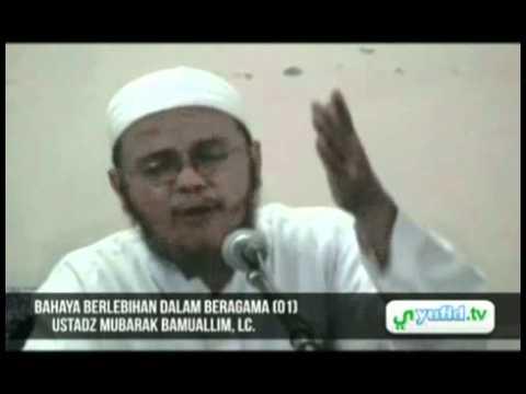 Ceramah Agama Islam: Jangan Berlebihan Dalam Beragama (01)