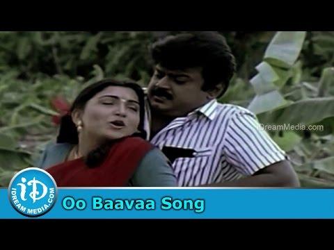 Oo Baavaa Song - Nene Monaganni Movie Songs - Vijayakanth - Shobana - Khushboo video