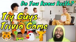 Do You Know Keith? | Try Guys Trivia Game | ft. The Dream Dynasty