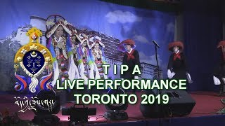 Tibetan Institute of Performing Arts | Live Performance | Toronto 2019