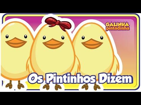 OS PINTINHOS DIZEM -  Galinha Pintadinha 4 - OFICIAL video