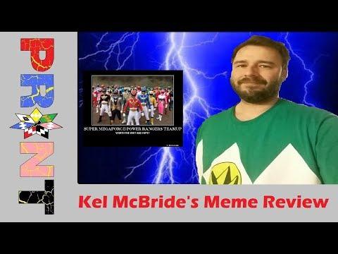 Kel McBride's Meme Review