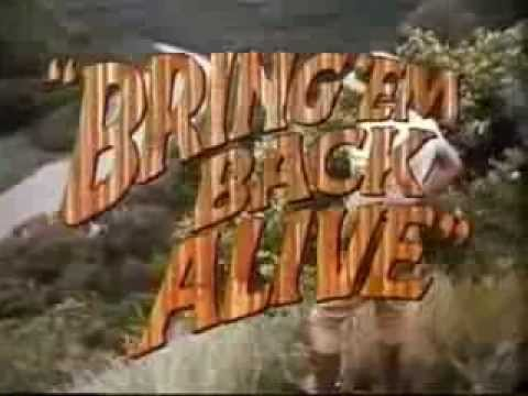 """Bring 'Em Back Alive"" TV Intro"