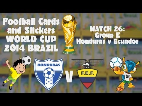 FOOTBALL CARDS & STICKERS WORLD CUP 2014 ☆ MATCH26 HONDURAS v ECUADOR ☆ panini adrenalyn xl opening