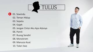 Download Lagu Tulus - Playlist 10 Lagu Terbaik 2021  Tulus Full Album MP3