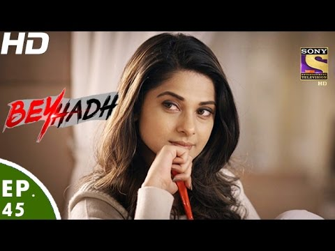 Beyhadh - बेहद - Episode 45 - 12th December, 2016 thumbnail