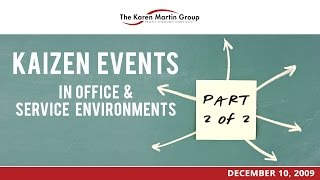 Kaizen Events in Office & Service Environments (Part 2 of 2)