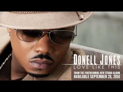 "Donell Jones ""love Like This"" From Forthcoming Album Lyrics"