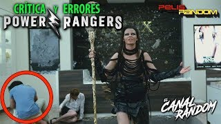 Errores de películas Power Rangers 2017 Review Crítica y Resumen WTF PQC