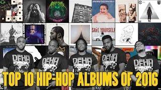 Top 10 Hip Hop Albums of 2016 | DEHH
