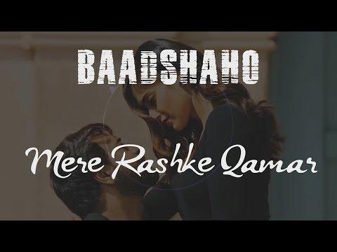 download lagu Mere Rashke Qamar Full Song  Lyrics  Baadshaho gratis