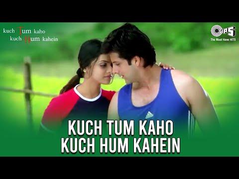 Title Track - Kuch Tum Kaho Kuch Hum Kahein | Fardeen Khan &...