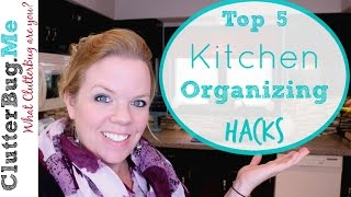 5 Kitchen Organizing Hacks - Easy Tips to Cut the Kitchen Clutter