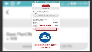 Increase Jio Validity Till 2017 in Just 4 Minutes - 100% Works With Proof