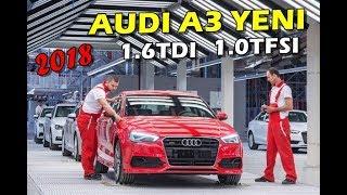 2018 Audi A3 Sedan Fabrika Üretim (1.6TDI,1.0TFSI)(PRODUCTION)