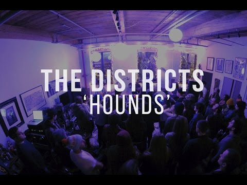 The Districts - Hounds