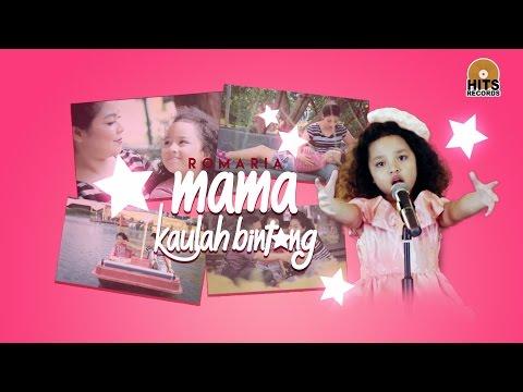 Romaria - Mama Kaulah Bintang (Official Music Audio)